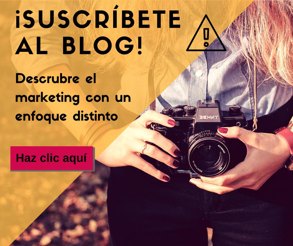 Suscríbete al blog. Descubre el marketing con un enfoque distinto