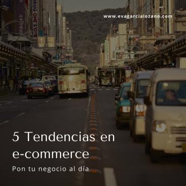 5 tendencias en ecommerce